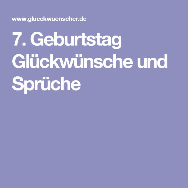 7 Geburtstag Gluckwunsche Und Spruche Geburtstags Gluckwunsche Geburtstag Spruche Zum Geburtstag