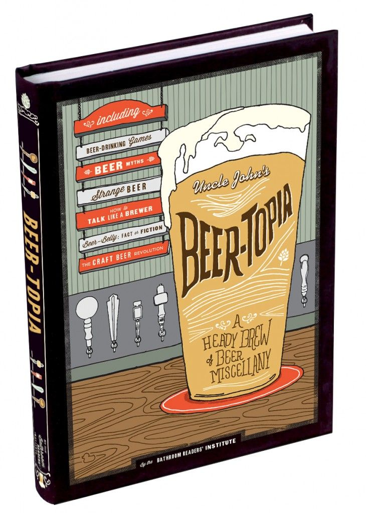 Beer Trivia: Uncle John's Beer-Topia