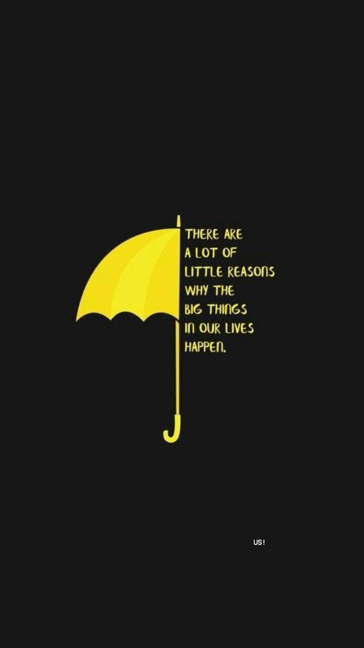Himym Quotes Wallpaper Pin By Ngọc Lợi On H 236 Nh Nền Iphone Life Quotes