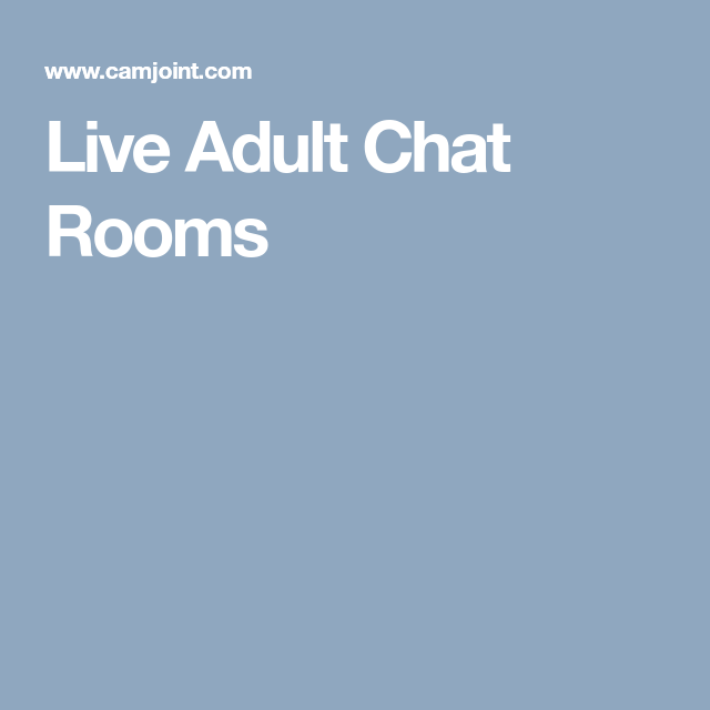 Adult chat online room