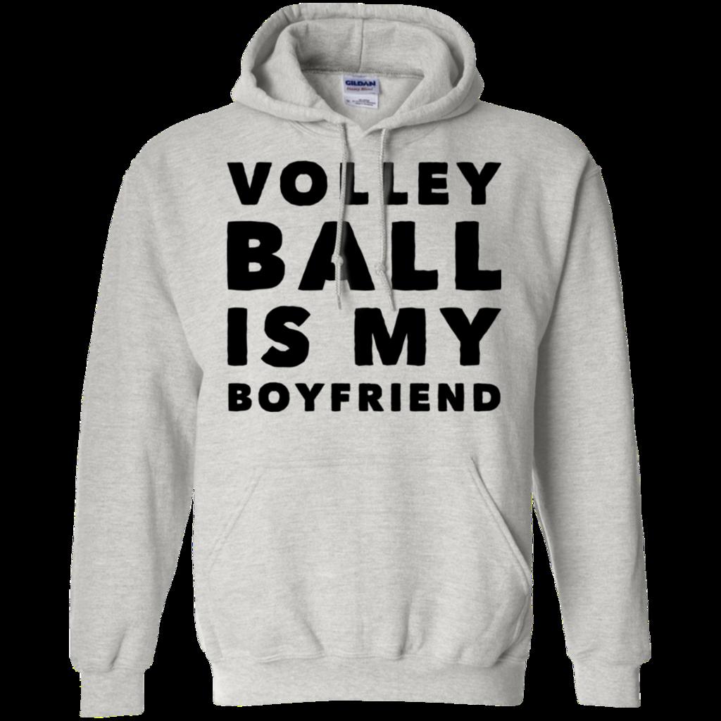 Volleyball Is My Boyfriend Hoodie Volleyball Hoodie Funny Volleyball Shirts Volleyball Sweatshirts