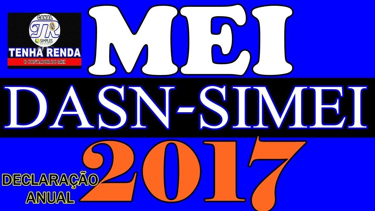 Mei Como Fazer Declaração Anual Simplificada 2017 Dasn