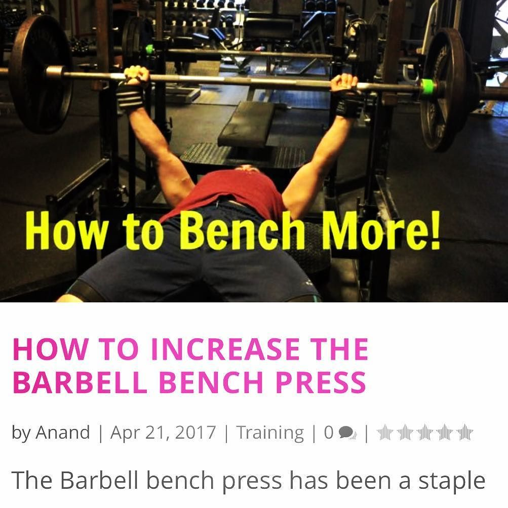 How To Increase Your Benchpress Learn The Correct Technique Bench Press More Often Use The Cor Weight Training Programs Bench Press Bench Press Weights