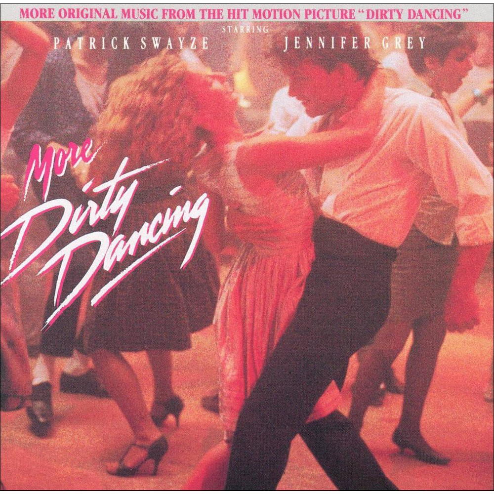 Dirty Dancing Muziek Various More Dirty Dancing Cd In 2019 Products Dirty