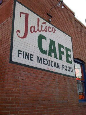 Jalisco's Cafe  -  Silver City, NM    The BEST!