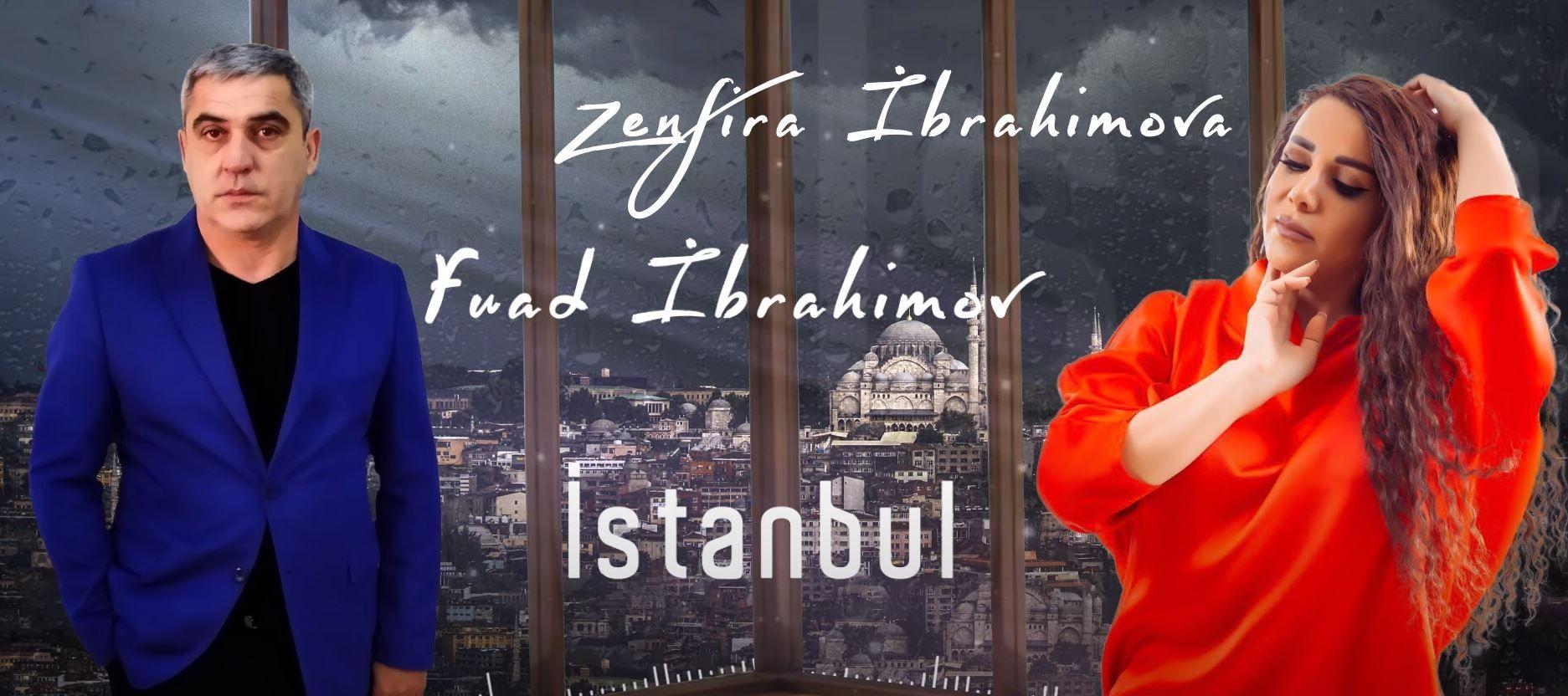 Zenfira Ibrahimova Ft Fuad Ibrahimov Istanbul Mp3 Yukle Istanbul Movie Posters John