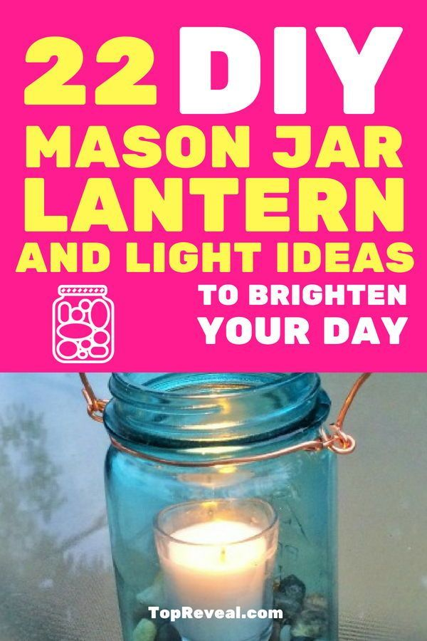 22 DIY Mason Jar Lantern and Light Ideas to Brighten Your Day ...