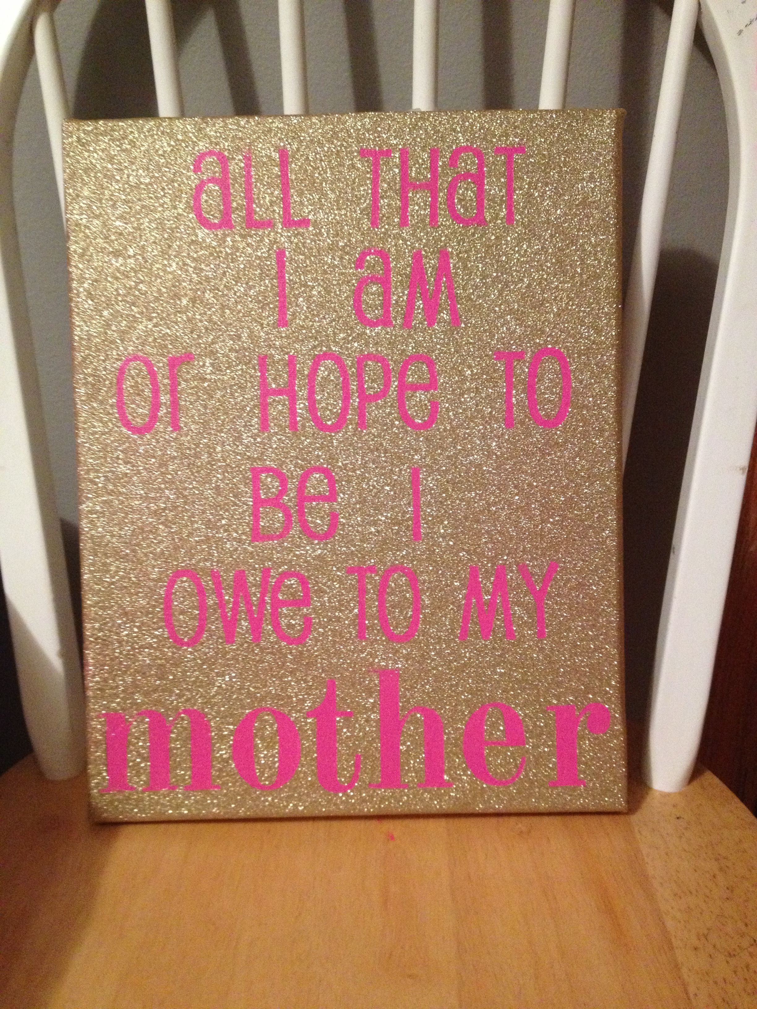 Mother's Day or mom's birthday idea! Paint a canvas, use stickers for words, spray paint over it, and peel stickers off!