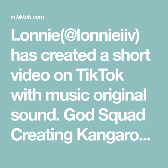 Lonnie Lonnieiiv Has Created A Short Video On Tiktok With Music Original Sound God Squad Creating Kangaroos Fyp The Originals Last Christmas Movie Music