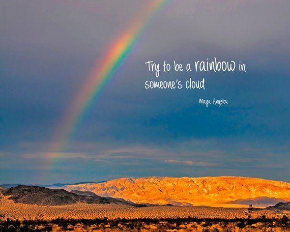 Inspirationalquote Rainbow Quote Nature Quotes Rainbow Photography
