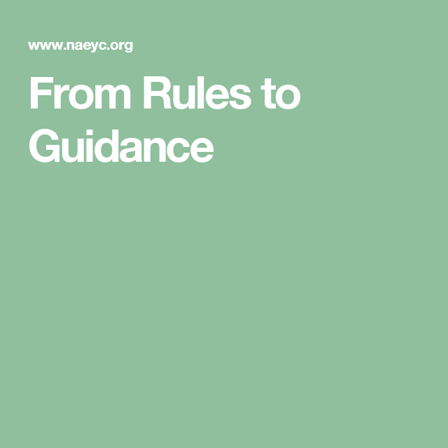 From Rules to Guidance