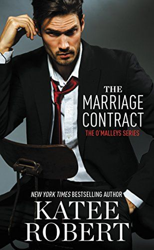 The Marriage Contract (The Ou0027Malleys Book 1) by Katee Robert http - marriage contract