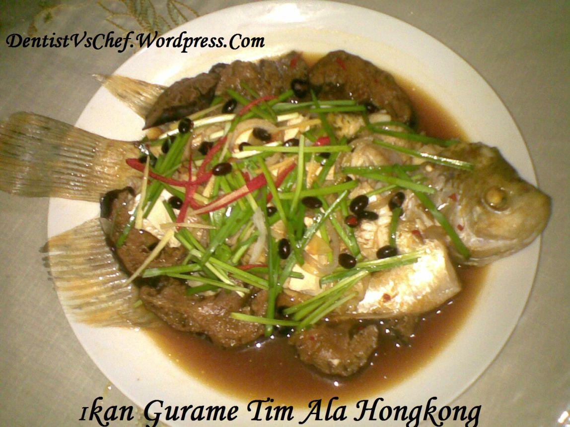 Resep Ikan Gurame Tim Steam Hongkong Ala Dentist Chef Resep Ikan Resep Masakan Asia Masakan Asia