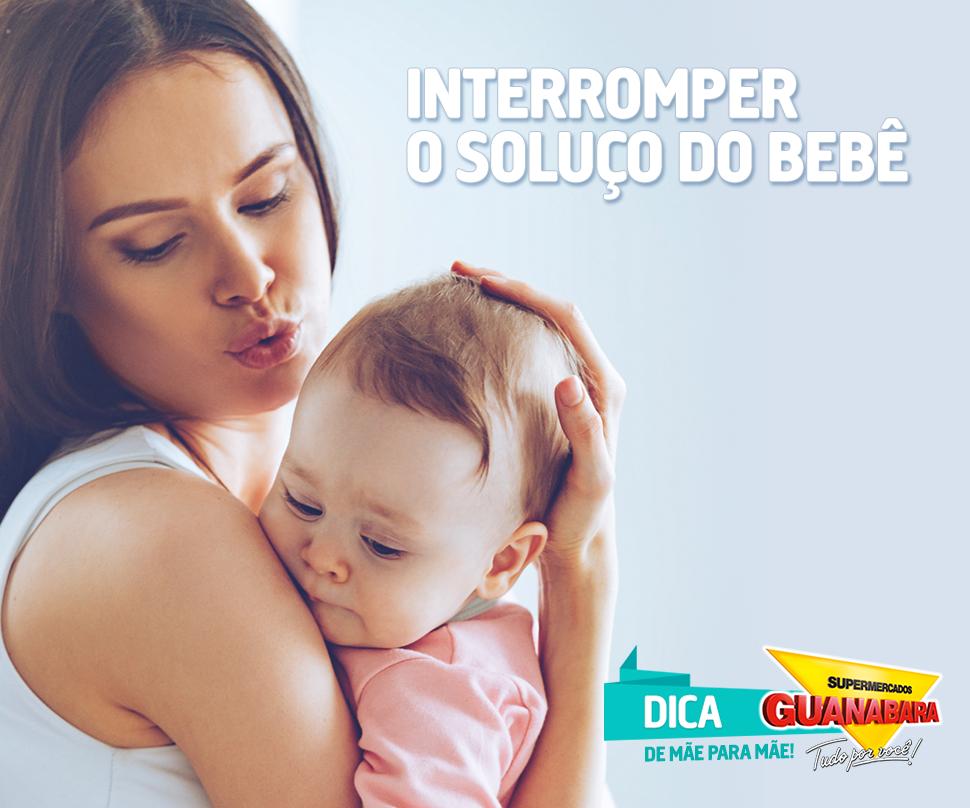 Interromper soluço de bebê — Supermercados Guanabara