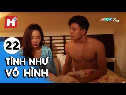 Tinh Như Vo Hinh Tập 22 Phim Tinh Cảm Cam Việt Nam