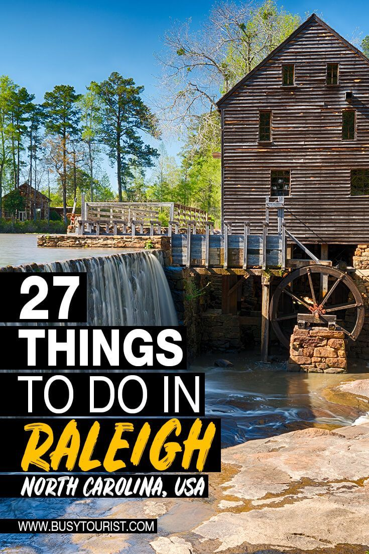 27 Best & Fun Things To Do In Raleigh (North Carolina)