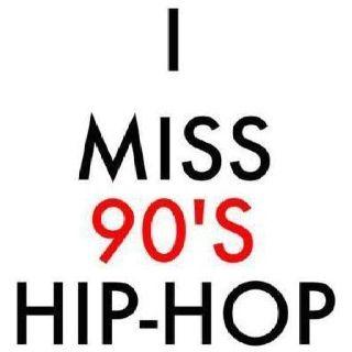 I miss 90s hip hop