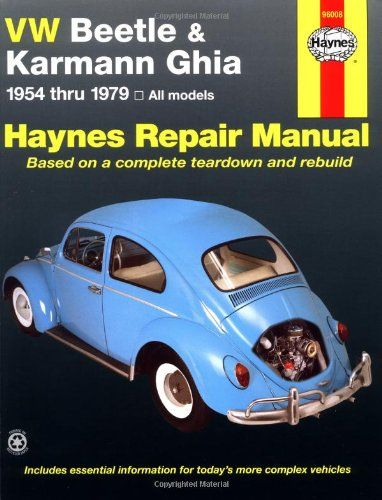 Vw Beetle Karmann Ghia 1954 Through 1979 All Models Haynes Repair Manual By Ken Freund Http Www Amazon Com Dp 1850 Karmann Ghia Vintage Vw Repair Manuals