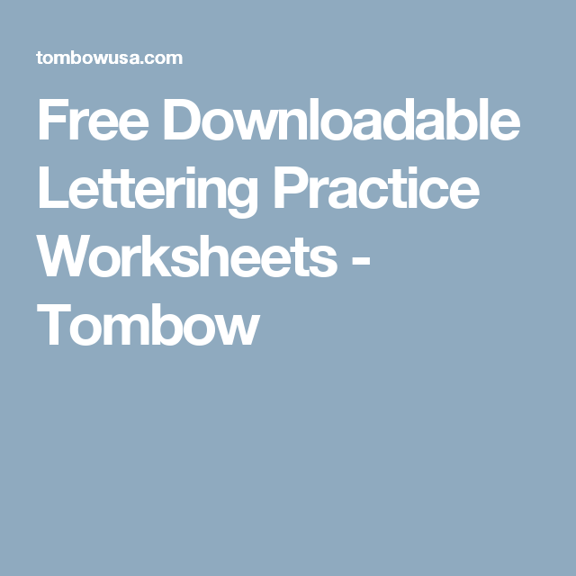 Free Downloadable Lettering Practice Worksheets - Tombow | Bullet ...