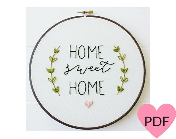 Home Sweet Home Embroidery Pattern, PDF Pattern, Housewarming ...