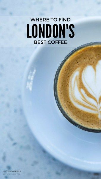 London coffee guide: Where to find great coffee in London