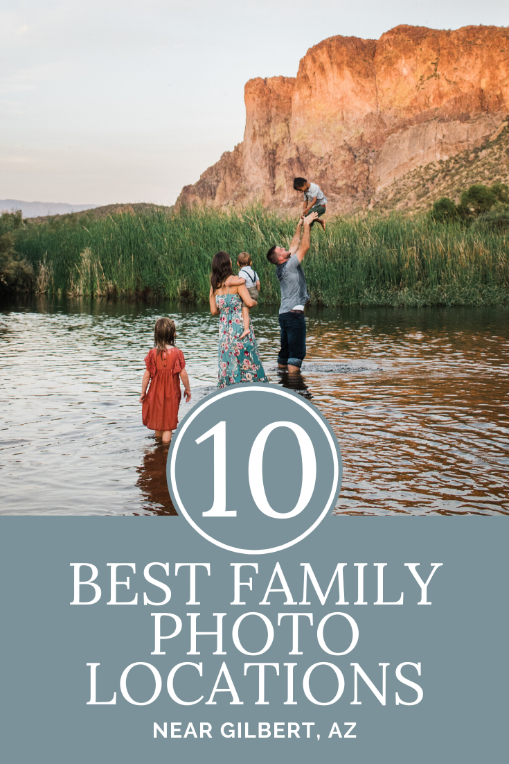 10 Best Family Photo Locations near Gilbert, AZ | Maren Elizabeth