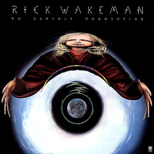 Rick Wakeman No Earthly Connection Limited Edition Import Vinyl Lp Rick Wakeman Wakeman Rock Album Covers