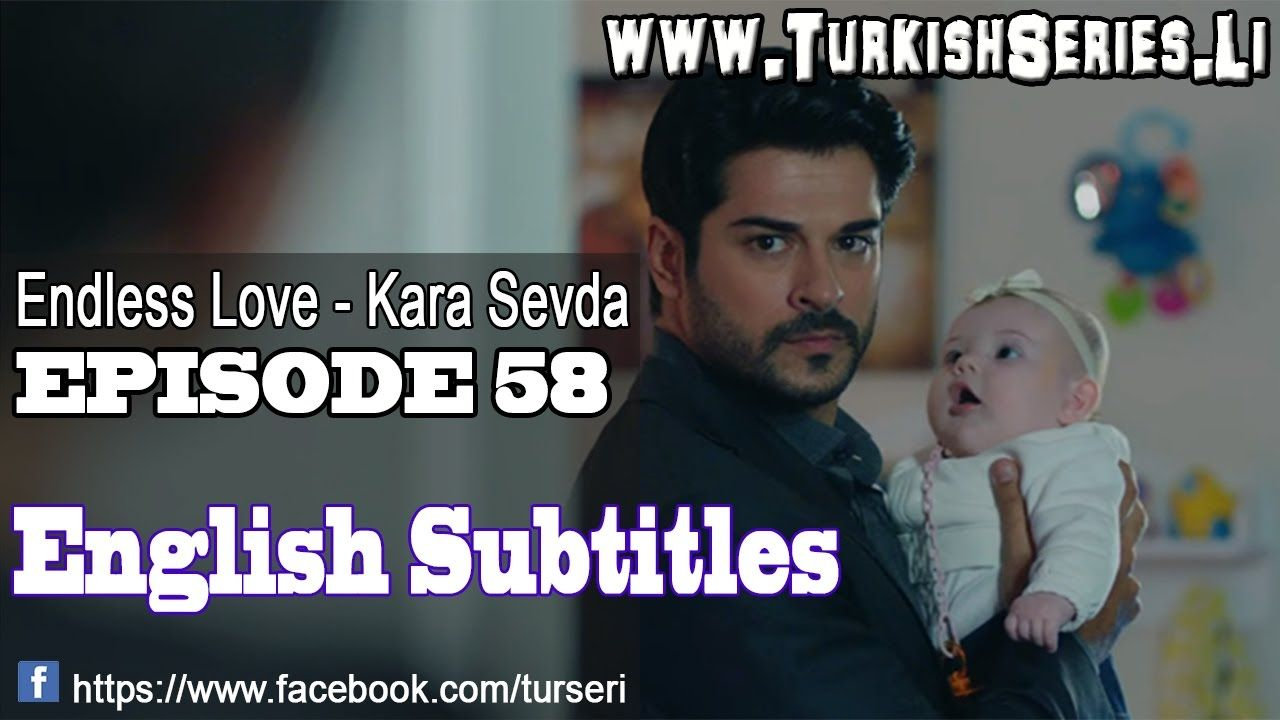 Endless Love Kara Sevda Episode 58 English Subtitles With