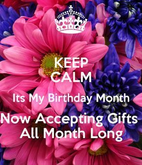The Best Happy Birthday Memes #birthdaymonthmeme KEEP CALM Its My Birthday Month Now Accepting Gifts All Month Long ... #birthdaymonthmeme The Best Happy Birthday Memes #birthdaymonthmeme KEEP CALM Its My Birthday Month Now Accepting Gifts All Month Long ... #birthdaymonthmeme
