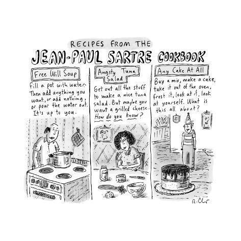 Jean-Paul Sartre Cookbook - New Yorker Cartoon Premium Giclee Print by Roz Chast | Art.com #jeanpaulsartre Premium Giclee Print: Jean-Paul Sartre Cookbook - New Yorker Cartoon by Roz Chast : 12x12in #jeanpaulsartre Jean-Paul Sartre Cookbook - New Yorker Cartoon Premium Giclee Print by Roz Chast | Art.com #jeanpaulsartre Premium Giclee Print: Jean-Paul Sartre Cookbook - New Yorker Cartoon by Roz Chast : 12x12in #jeanpaulsartre