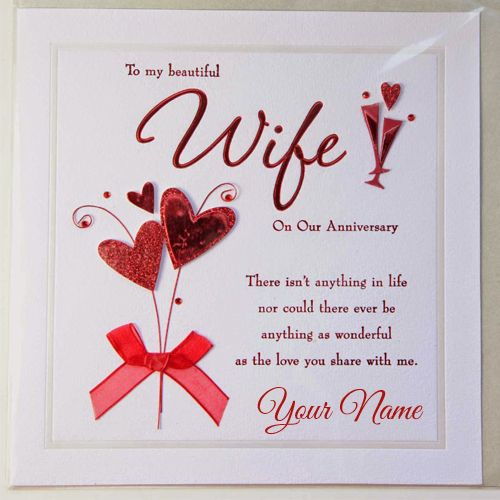 Happy Anniversary To Wife Greeting With Your Name Wedding Anniversary Message Wedding Anniversary Cards Marriage Anniversary Cards