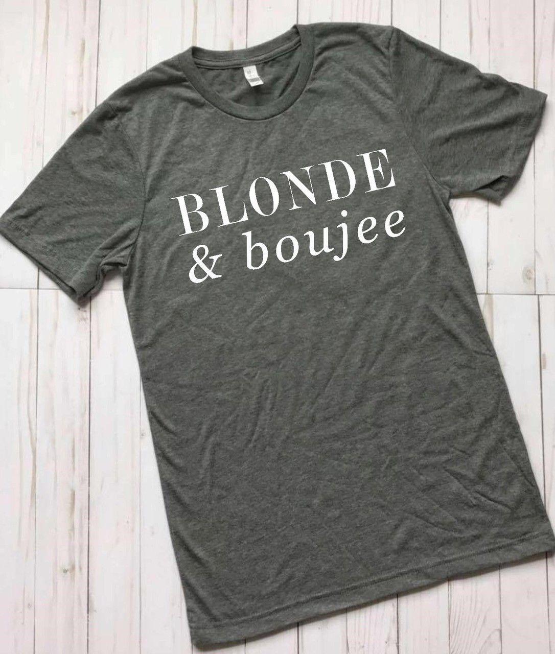 Blonde & boujee Tee
