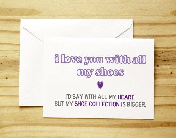 Big Shoe Collection  Funny Sexy Anniversary / by sillyreggie, $3.50