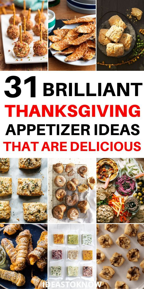 31 Festive Thanksgiving Appetizers In 2020 Thanksgiving Appetizers Thanksgiving Appetizer Recipes Appetizers