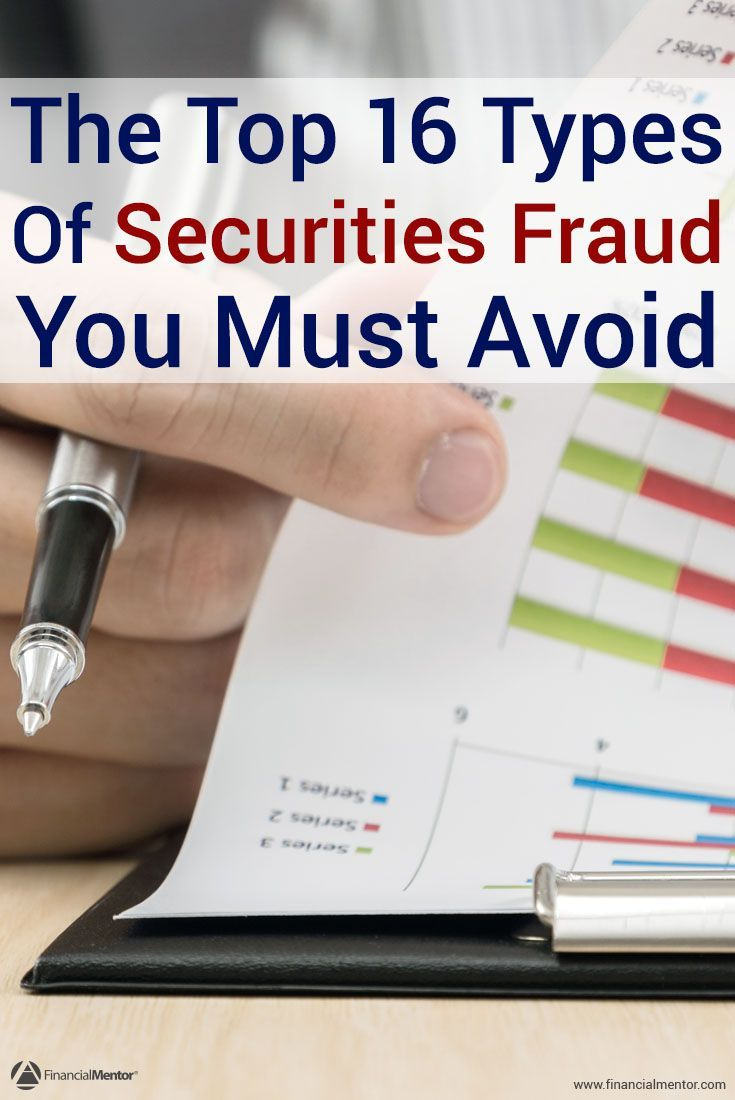 The Top 16 Types Of Securities Fraud You Must Avoid Power Saver Should Be A Real Concern For Any Investor Eventually Youll Come