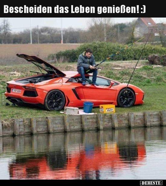 Bescheiden das Leben genießen! :) | Lustige Bilder, Sprüche, Witze, echt lustig #amazingcars