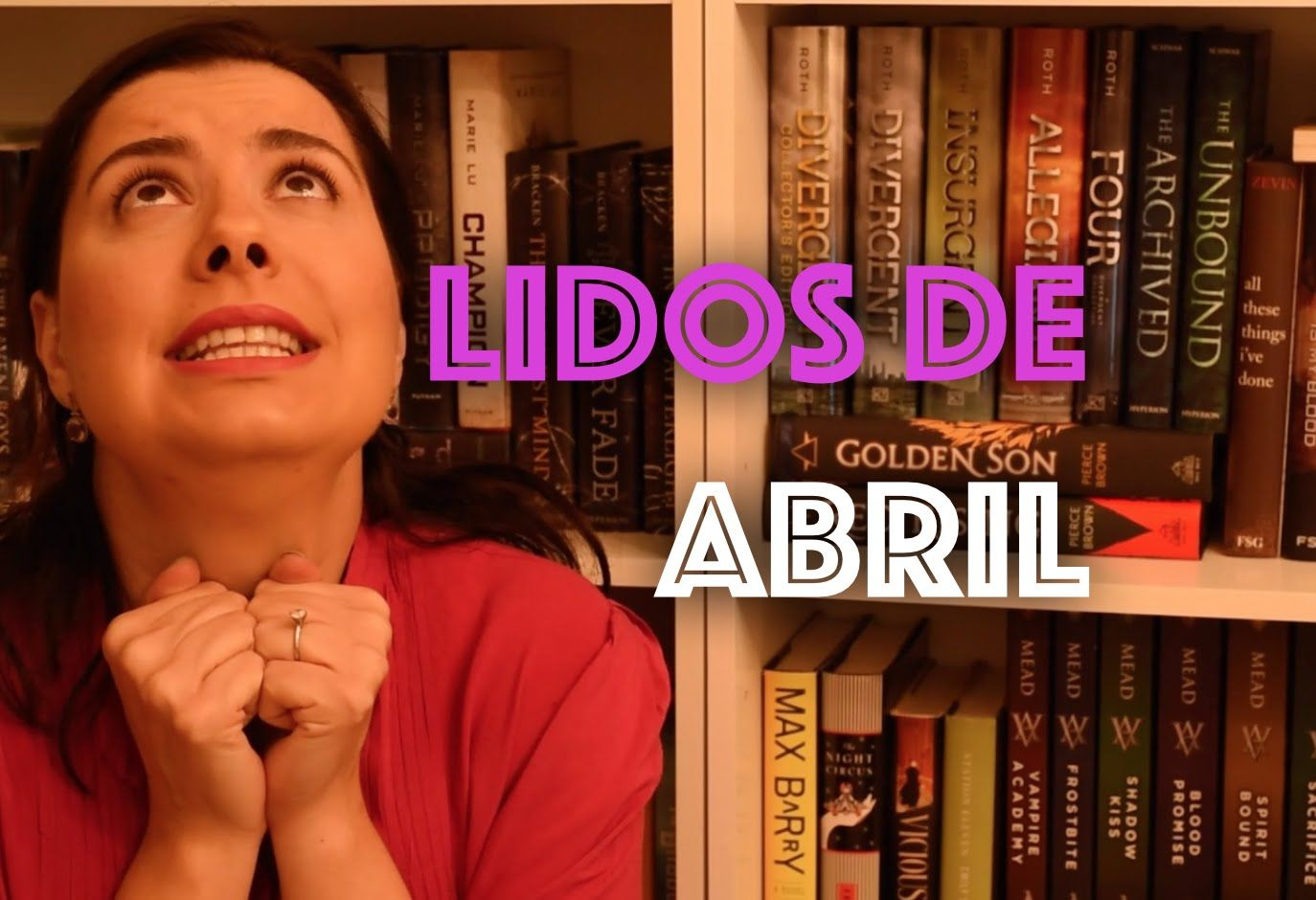 Lidos de Abril | Vamos Ler