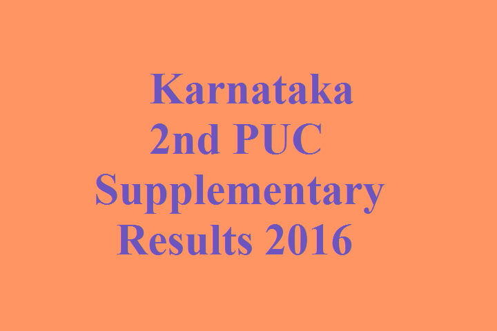 Karnataka PUC Supplementary Result 2016, Kar 2nd PUC Exam Results