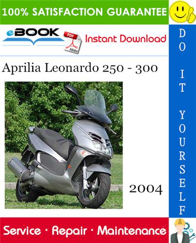 2004 Aprilia Leonardo 250 300 Motorcycle Service Repair Manual Aprilia Repair Manuals Leonardo