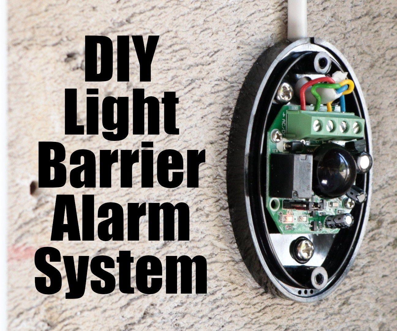 Diy Light Barrier Alarm System With An Industrial Grade Plc