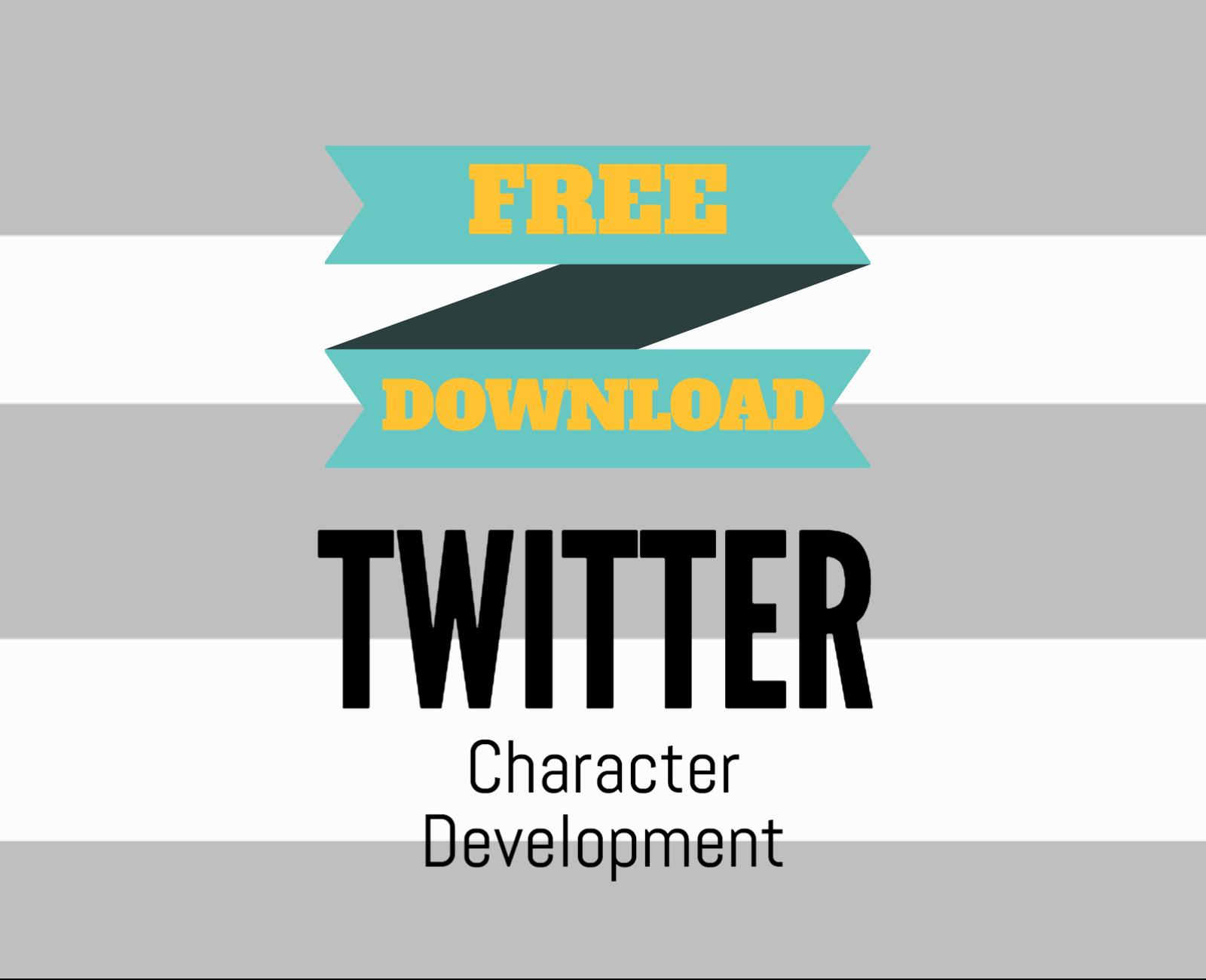 Free Download Twitter Character Development Worksheet