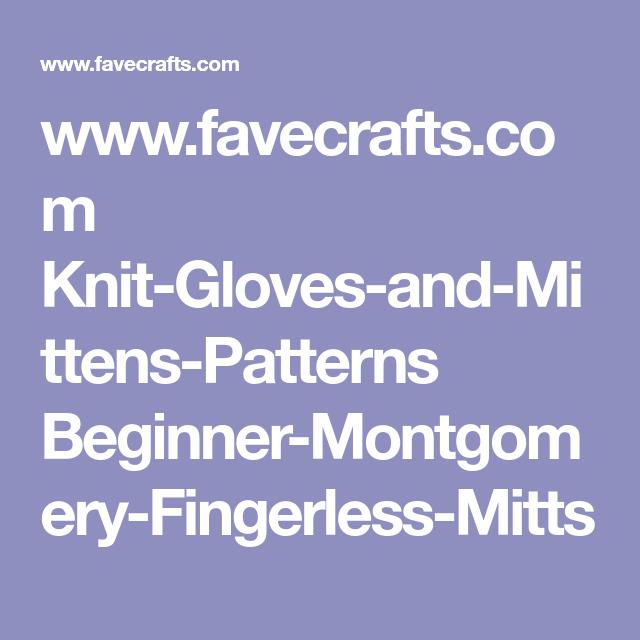Beginner Montgomery Fingerless Mitts Mittens Pattern Mittens And