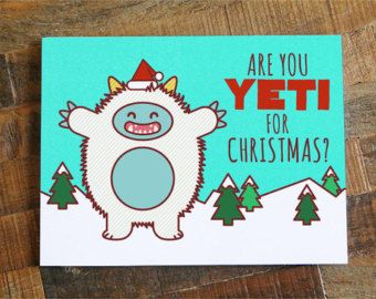 Holiday card pun google search ptavolunteer pinterest pta are you yeti for christmas this cute funny yeti will wish your friends and family a very happy holiday season this card is a high quality print mehr m4hsunfo Choice Image