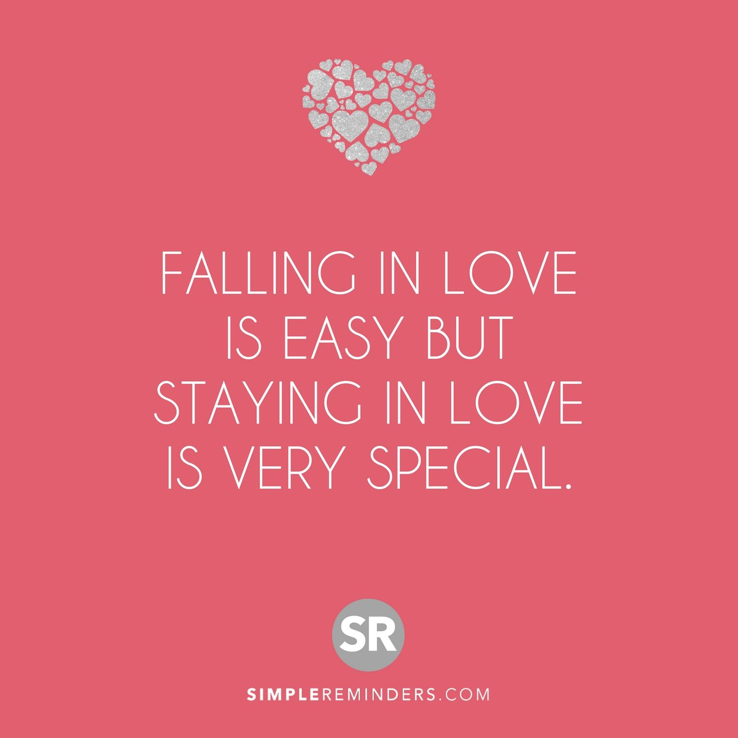 Falling In Love Is Easy But Staying In Love Is Very