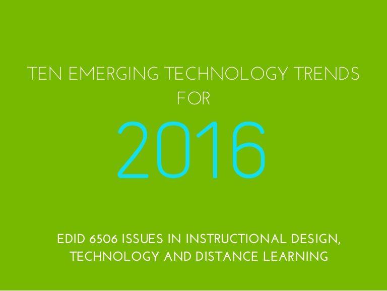 Technology Trends For 2016 Technology Trends 2016 Trends Emerging Technology