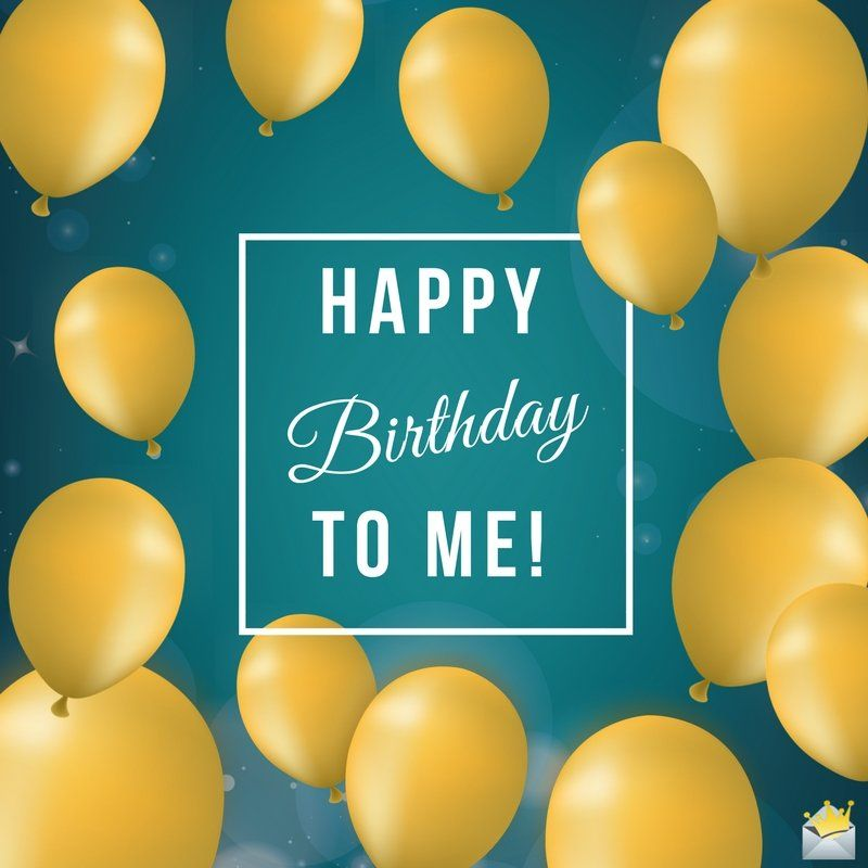 Birthday Wishes for Myself | Birthday | Birthday wishes for