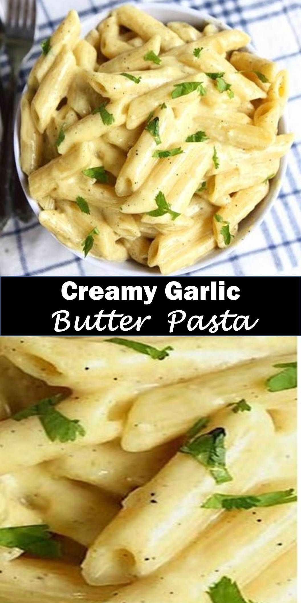 Best Dinner Creamy Garlic Butter Pasta Delicious And Healthy Family Choice Special Food And Pasta Side Dishes Easy Pasta Recipes Pasta Sauce Recipes Easy