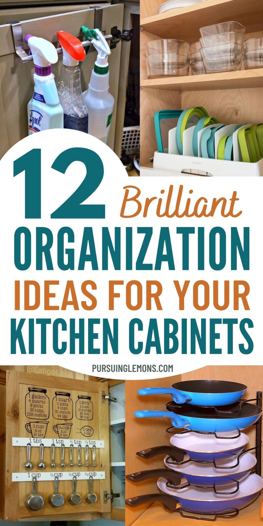 12 Brilliant Ways To Organize Kitchen Cabinets Pursuing Lemons In 2020 Kitchen Cabinet Organization Kitchen Cabinets And Cupboards Small Kitchen Cabinets