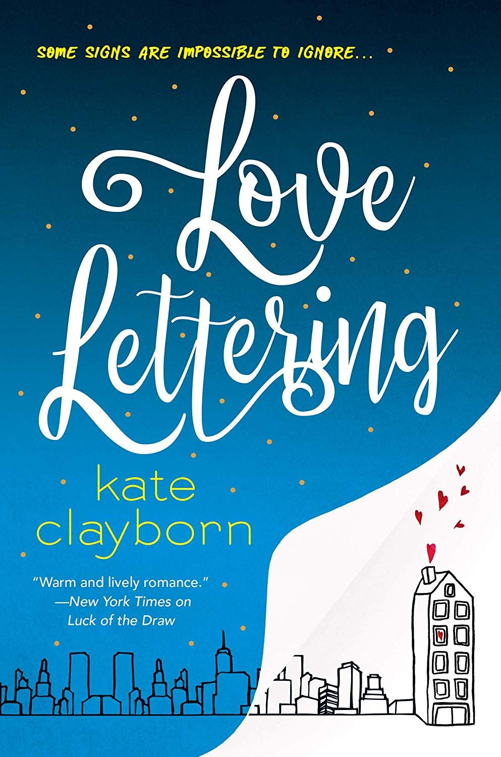 Pdf Love Lettering By Kate Clayborn Good New Books Lettering