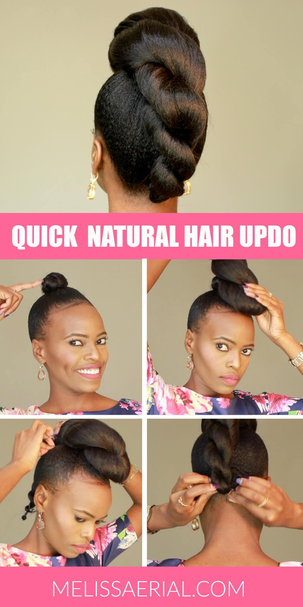 Get Details On How To Create A Quick Natural Hair Updo Natural Hair Updo Natural Hair Styles Easy Updos For Medium Length Hair